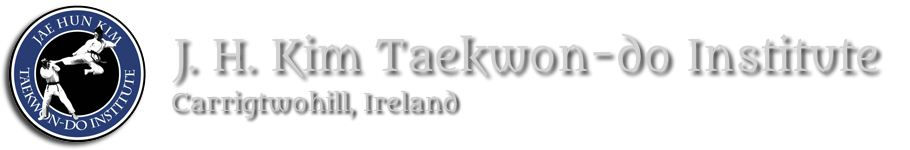 J. H. Kim Taekwon-do Institute Ireland - Carrigtwohill Taekwondo and fitness for all the family